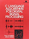 C Language Algorithms for Digital Signal Processing