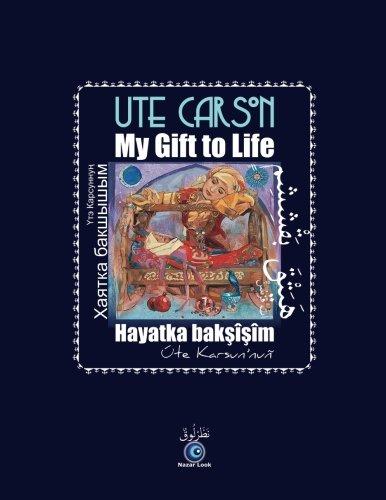 My Gift to Life - Hayatka Baksisim (Tatar Edition)