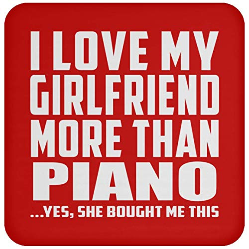 Designsify I Love My Girlfriend More Than Piano - Drink Coaster Red/One Size, Non Slip Cork Back Protective Mat, for Birthday Anniversary Christmas - Piano Wood Card