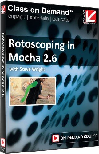 Class on Demand: Rotoscoping in Mocha 2.6 Online Streaming Educational Tutorial with Steve Wright