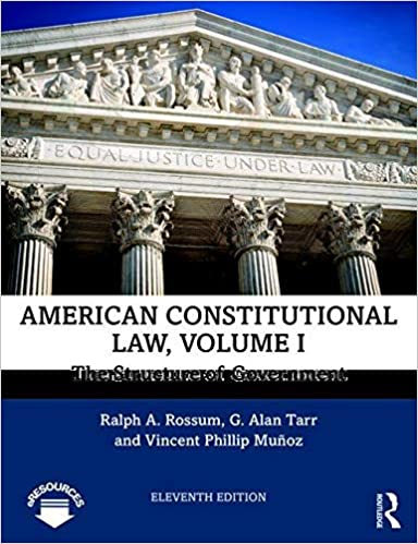 American Constitutional Law Volume I The Structure Of