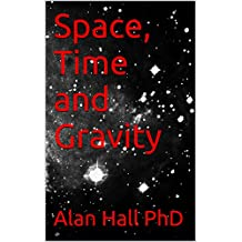 Space, Time and Gravity