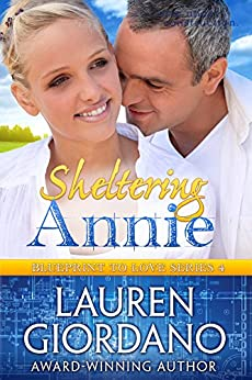 Sheltering Annie (Blueprint to Love Book 4) by [Giordano, Lauren]