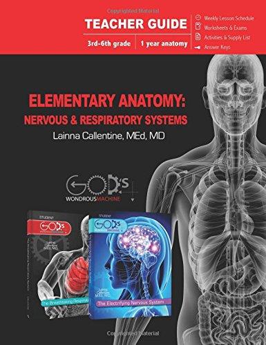 Elementary Anatomy: Nervous & Respiratory Systems (Teacher Guide) (God's Wondrous Machine)