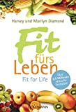 Fit fürs Leben: Fit for Life