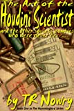 download ebook the art of the houdini scientist and the other soulless zombies who were never here... (hummingbird series book 1) pdf epub