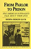img - for From Parlor to Prison (New Feminist Library) book / textbook / text book