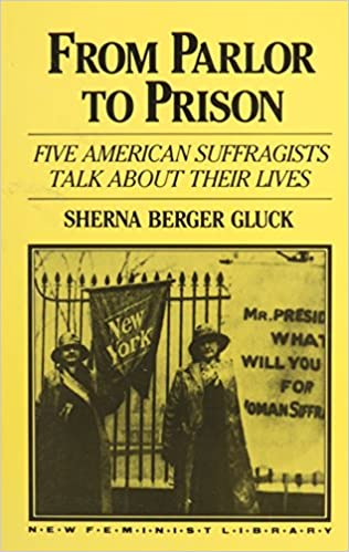 Book From Parlor to Prison (New Feminist Library)