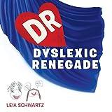Dyslexic Renegade