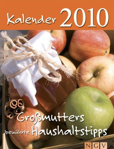 Großmutters bewährte Haushaltstipps, Abreißkalender 2010