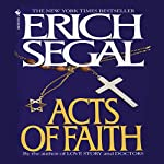 Acts of Faith | Erich Segal
