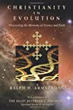 img - for Christianity in Evolution: Discovering the Harmony of Science and Faith book / textbook / text book
