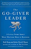 img - for The Go-Giver Leader: A Little Story About What Matters Most in Business book / textbook / text book