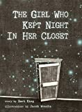 img - for The Girl Who Kept Night In Her Closet book / textbook / text book