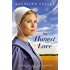An Honest Love (A Hearts of Middlefield)