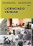 : Groups and Spaces in Mexico, Contemporary Art of the 90s: Vol. 1: Licenciado Verdad