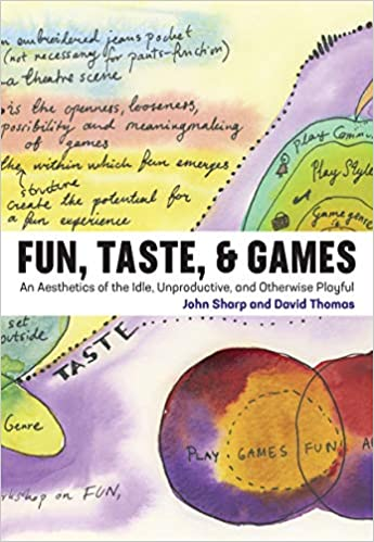 /& Games: An Aesthetics of the Idle and Otherwise Playful Unproductive Taste Fun