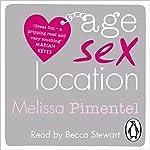 Age, Sex, Location | Melissa Pimentel