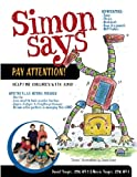img - for Simon Says Pay Attention: Help for Children with ADHD book / textbook / text book