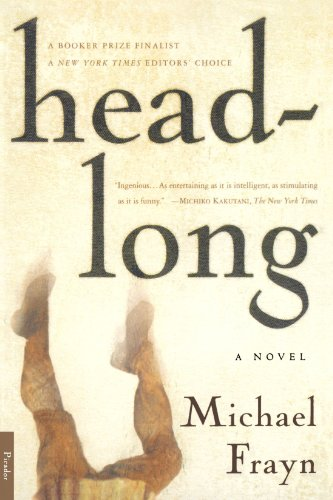 Headlong: A Novel (Bestselling Backlist)