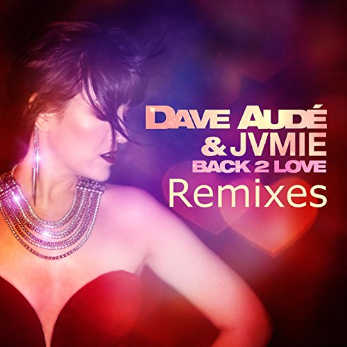 Back 2 Love Remixes