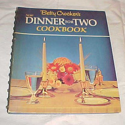 Betty Crocker's New Dinner For Two Cookbook by Betty Crocker