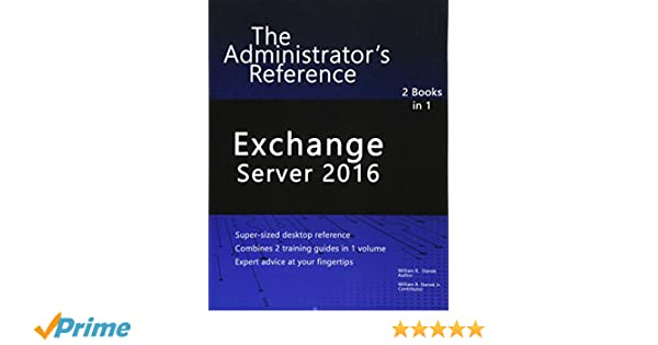 Amazon com: Exchange Server 2016: The Administrator's Reference