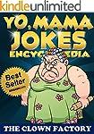 Yo Mama Jokes Encyclopedia.....The Wo...