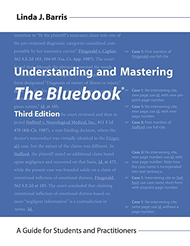 Understanding and Mastering The Bluebook: A Guide for Students and Practitioners (Legal Citation), Third Edition