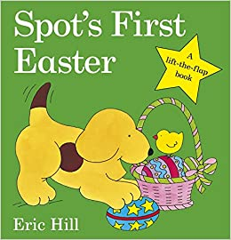 Spots first easter board book spot lift the flap amazon spots first easter board book spot lift the flap amazon eric hill 9780723263616 books negle Choice Image