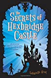 The Secrets of Hexbridge Castle