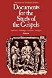 img - for Documents for the Study of the Gospels book / textbook / text book