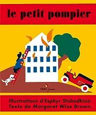 Le Petit Pompier par Margaret Wise Brown