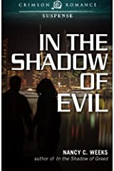 In the Shadow of Evil by Nancy Weeks (2014-01-15)