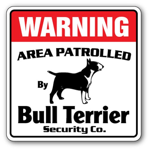 BULL TERRIER Security Patrolled signs product image