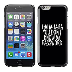 A-type Arte & diseño plástico duro Fundas Cover Cubre Hard Case Cover para Apple (5.5 inches!!!) iPhone 6+ Plus / 6S+ Plus (Haha Password Black Text Unlocked)