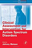 Clinical Assessment and Intervention for Autism Spectrum Disorders (Practical Resources for the Mental Health Professional) 1st Edition