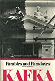 Parables and Paradoxes, Franz Kafka, 0805204229
