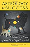 img - for Astrology for Success: Make the Most of Your Sun Sign Potential book / textbook / text book