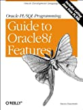 Oracle PL/SQL Programming Guide to Oracle8i Features, Feuerstein, Steven, 1565926757