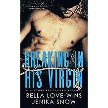 Breaking In His Virgin