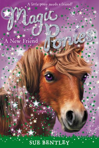 A New Friend #1 (Magic Ponies)