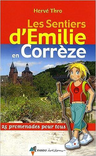 En ligne téléchargement gratuit Les sentiers d'Emilie en Corrèze pdf