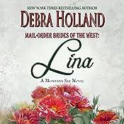Mail-Order Brides of the West, Book 4: Lina: A Montana Sky Novel | Debra Holland