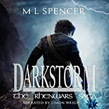 Darkstorm: The Rhenwars Saga, Book 0 Audiobook by M. L. Spencer Narrated by Simon Wright