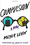 img - for Compulsion: A Novel book / textbook / text book