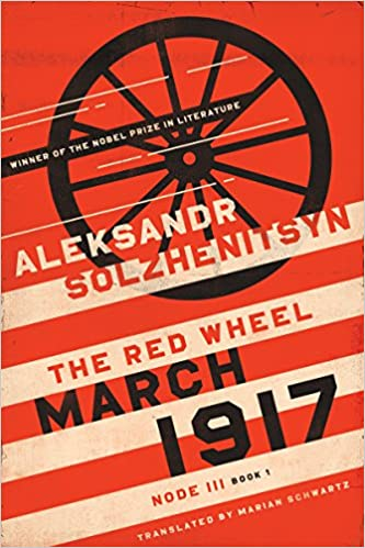 Book 1 March 1917 Node III The Red Wheel