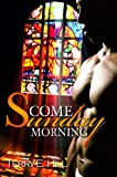 Come Sunday Morning, Terry E. Hill, 1601622457