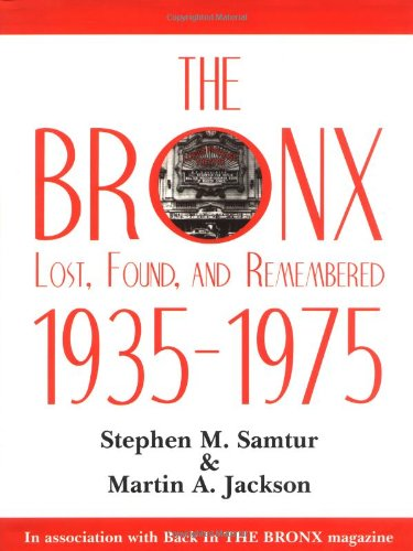 The Bronx Lost, Found, and Remembered 1935-1975 (Bronx Stores)