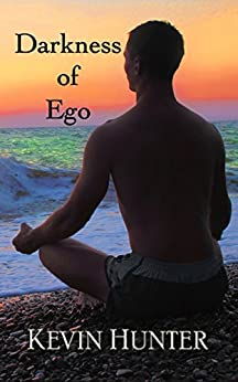 Darkness of Ego by [Hunter, Kevin]